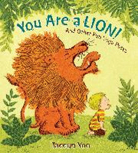 You Are a Lion!