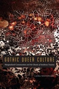 Gothic Queer Culture