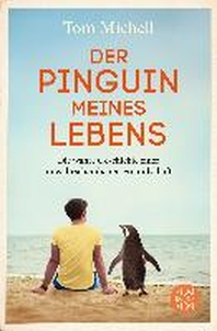 Der Pinguin meines Lebens