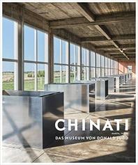 Chinati: Das Museum von Donald