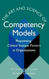 The Art & Science of Competency Models