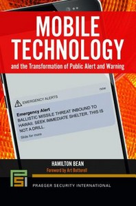 Mobile Technology and the Transformation of Public Alert and Warning