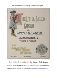 리틀그린고브린 이야기.The Little Green Goblin, by James Ball Naylor