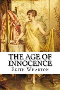 The Age of Innocence Edith Wharton