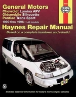 Haynes General Motors Chevrolet Lumina APV Oldsmobile Silhouettepontiac Trans Sport 1990 Thru 1996