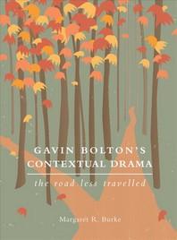 Gavin Bolton's Contextual Drama