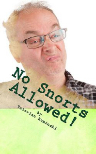 No Snorts Allowed