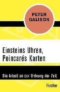 Einsteins Uhren, Poincar?s Karten