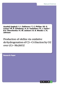Production of olefins via oxidative de-hydrogenation of C3‒C4 fraction by O2 over (Cr‒Mo)SiO2
