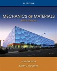 Mechanics of Materials : Brief SI Edition