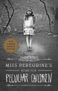 Miss Peregrine's Home for Peculiar Children (Book 1)