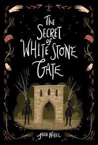 Secret of White Stone Gate