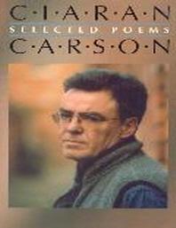 Selected Poems - Ciaran Carson