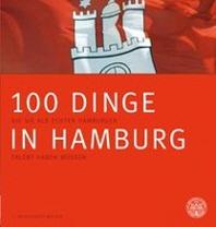100 Dinge in Hamburg