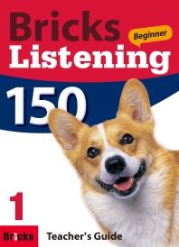 Bricks Listening Beginner 150. 1(Teacher's Guide)