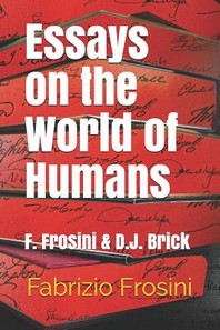 Essays on the World of Humans