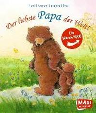 Der liebste Papa der Welt!/Die liebste Mama der Welt!