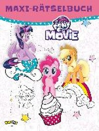 My Little Pony - Das grosse Raetselbuch zum Film