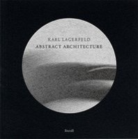 Karl Lagerfeld Abstract Architecture /Anglais