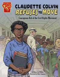 Claudette Colvin Refuses to Move