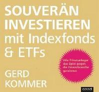 Souveraen investieren mit Indexfonds und ETFs