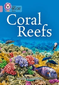 Collins Big Cat - Coral Reefs