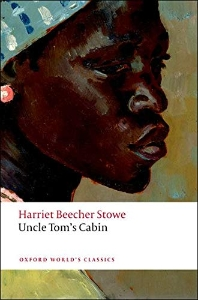 Uncle Tom's Cabin (Oxford World Classics)(New Jacket)