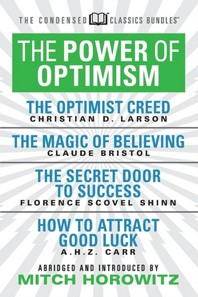 The Power of Optimism (Condensed Classics)