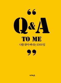 Q&A to me: 나를 찾아 떠나는 1000일