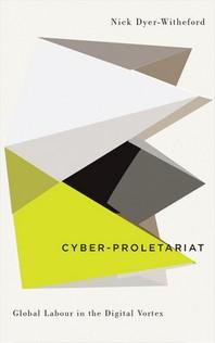Cyber-Proletariat