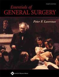 Essentials of General Surgery, 4/e