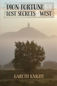 Dion Fortune and the Lost Secrets of the West