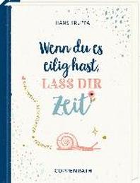 Geschenkbuch - Wenn du es eilig hast, lass dir Zeit
