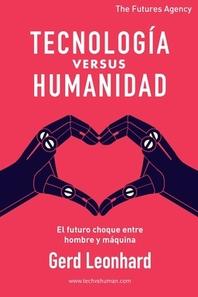 TecnologIa versus Humanidad