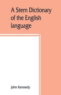 A stem dictionary of the English language