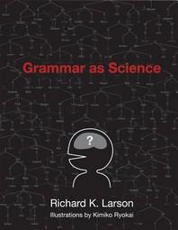 Grammar as Science
