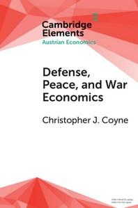 Defense, Peace, and War Economics