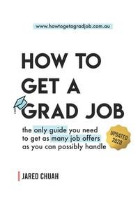 How To Get A Grad Job