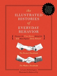 The Illustrated Histories of Everyday Behavior