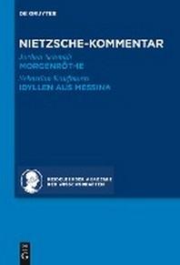 "Kommentar Zu Nietzsches ""Morgenrthe,"" ""Idyllen Aus Messina"""