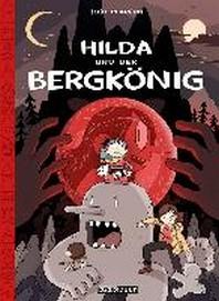 Hilda / Hilda und der Bergkoenig