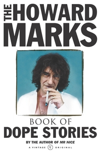 Howard Marks' Book Of Dope Stories