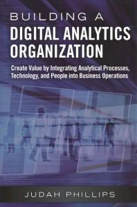 Building a Digital Analytics Organization