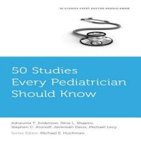 50 Studies Every Pediatrician Should Know