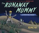 The Runaway Mummy