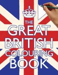 Great British Colouring Book