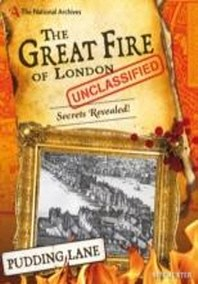 National Archives: The Great Fire of London Unclassified