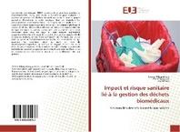 Impact Et Risque Sanitaire Lie A La Gestion Des Dechets Biomedicaux