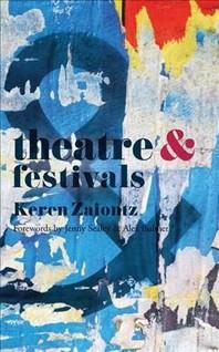 Theatre and Festivals