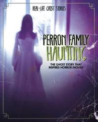 Perron Family Haunting
